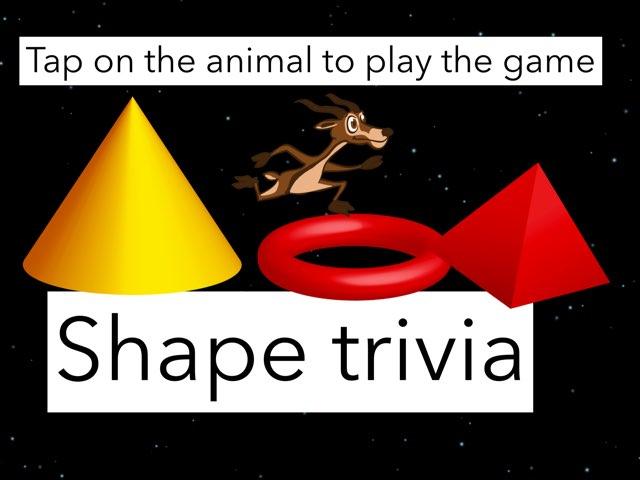 Shape Trivia by P309 Classroom