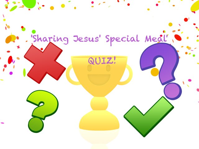 Sharing Jesus' Special Meal Quiz by Kylee Paynter
