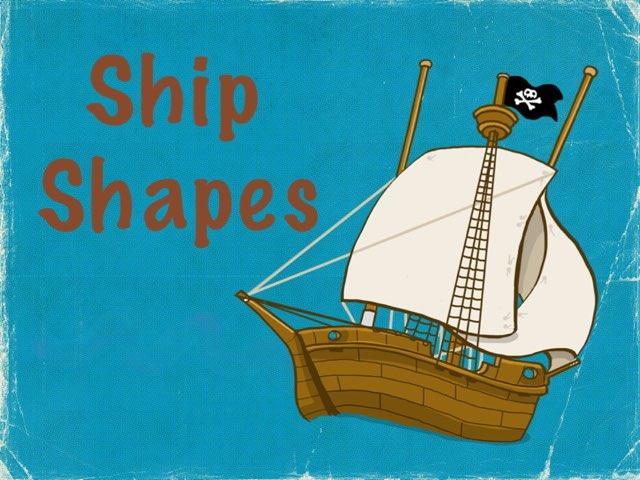 Ship Shapes by Shannon stevenson