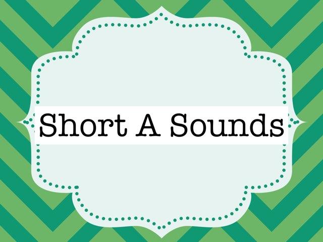 Short A by Rhonda dunn