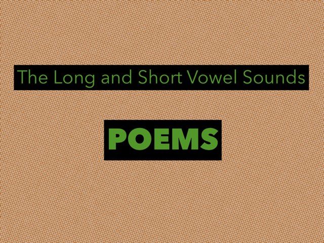 Short And Long Vowel Poems Copy  by Dawn Davis