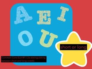 Short Or Long Vowel by Jennifer Sanders