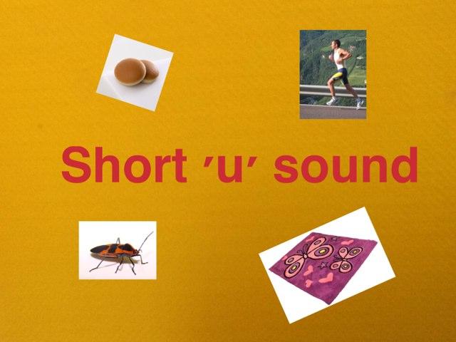 Short 'u' Sound by Jen Siddons