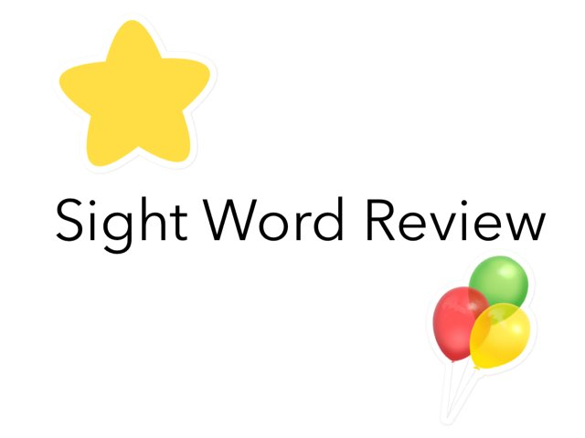 Sight Word Review by Ta Ma