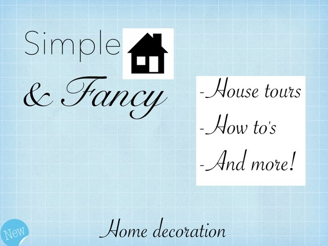 Simple & Fancy: Home Decoration: Issue 1 by Belinda Job