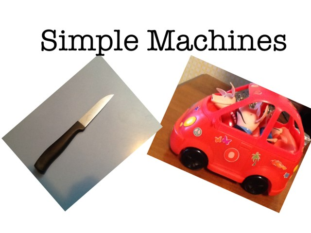 Simple Machines by Kassie Edwards