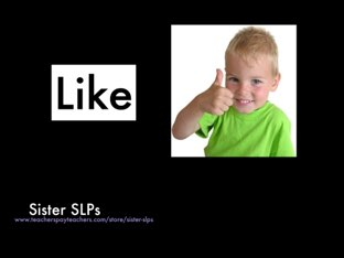 Sister SLPs: Like by Becky Price
