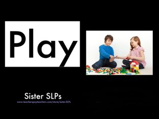 Sister SLPs: Play by Becky Price