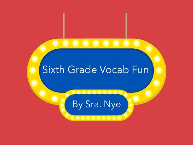 Sixth grade Spanish vocab  by Naomi Nye