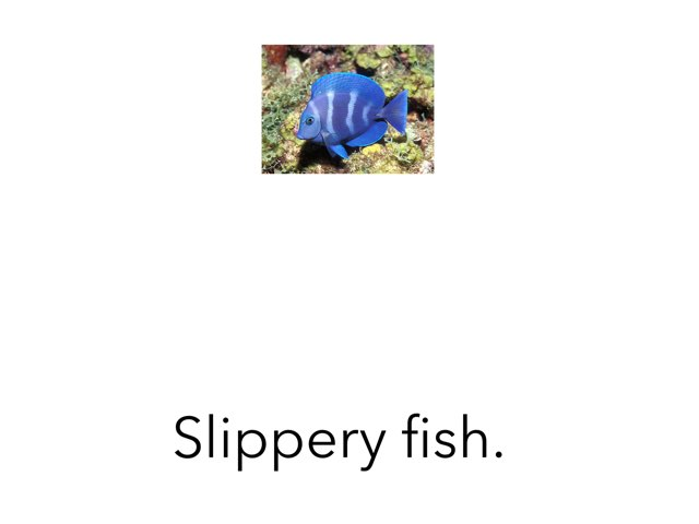 Slippery Fish by Ma wert