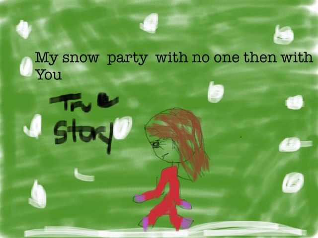 Snow Party With No One And You by Wilma Coradyn