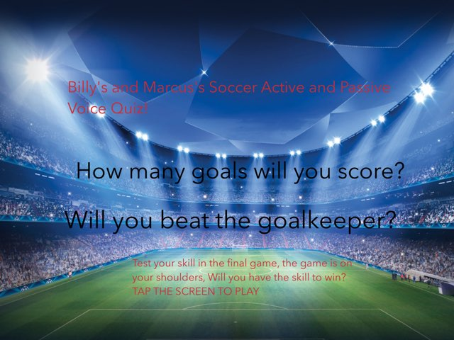Soccer Active And Passive Quiz By BILLY AND MARCUS by Y6F Y6F