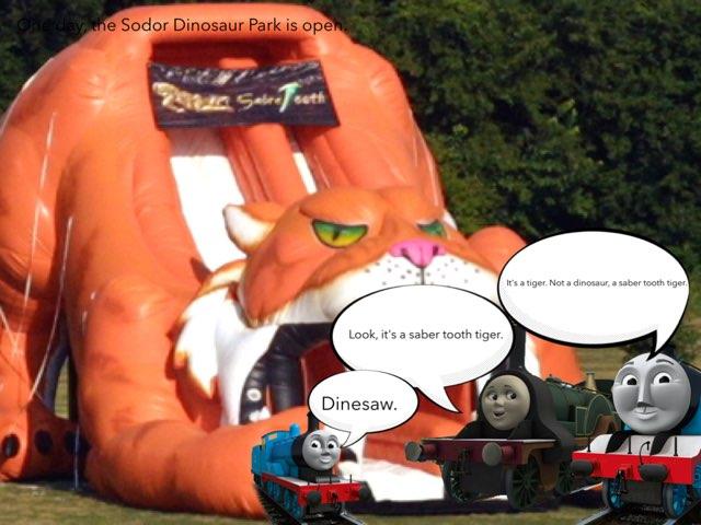 Sodor Dinosaur Park's Saber Tooth Tiger Slide by George awrahim