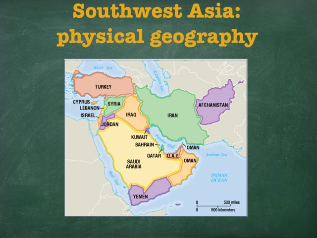 Southwest Asia: Physical Geography by Cait Pringle