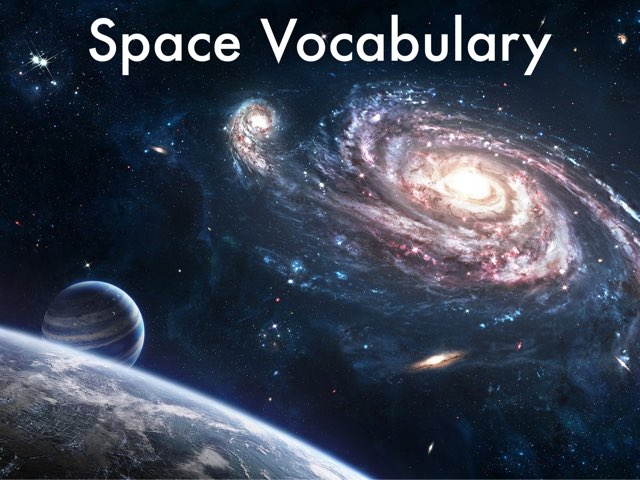Space Vocabulary by Jennifer Laycock