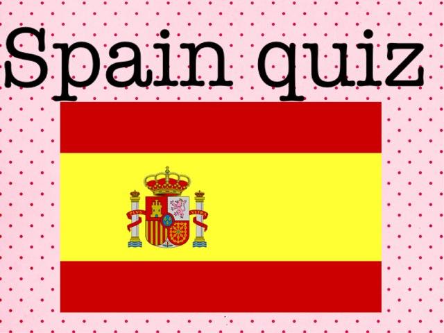 Spain Quiz by Summer School