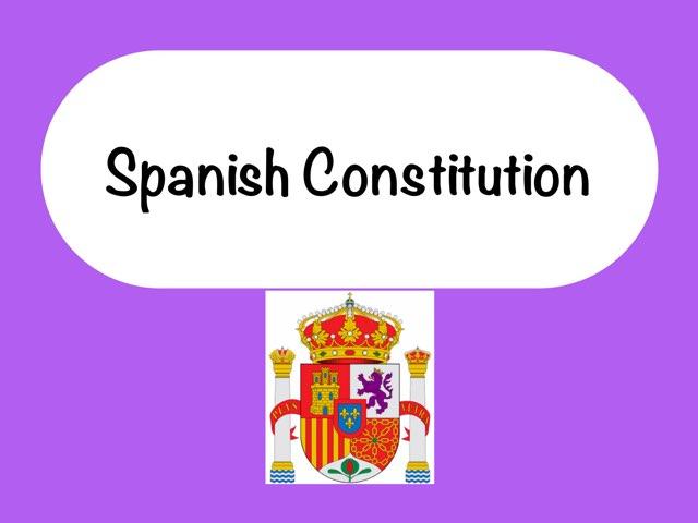 Spanish Constitution by Mónica- Egido