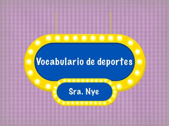 Spanish Sports Vocabulary  by Naomi Nye