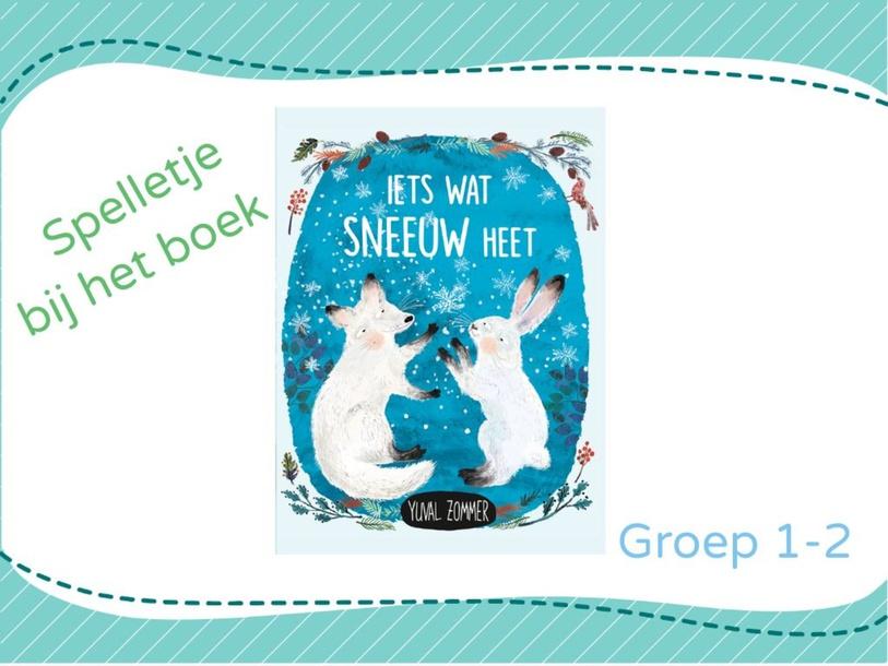 Spelletje bij het boek 'Iets wat sneeuw heet' by Tessa van der Giessen