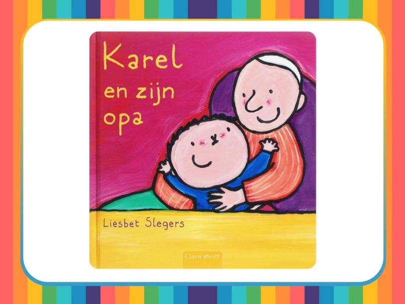 Spelletje met het boek 'Karel en zijn opa' by wilma van der Giessen