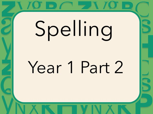 Spelling Year 1 Part 2 by Heather Cooper