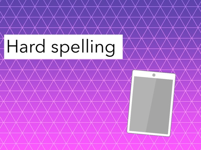 Spelling iPad 1 by Miss Doig