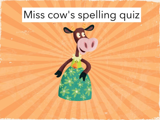 Spelling by Miss Doig
