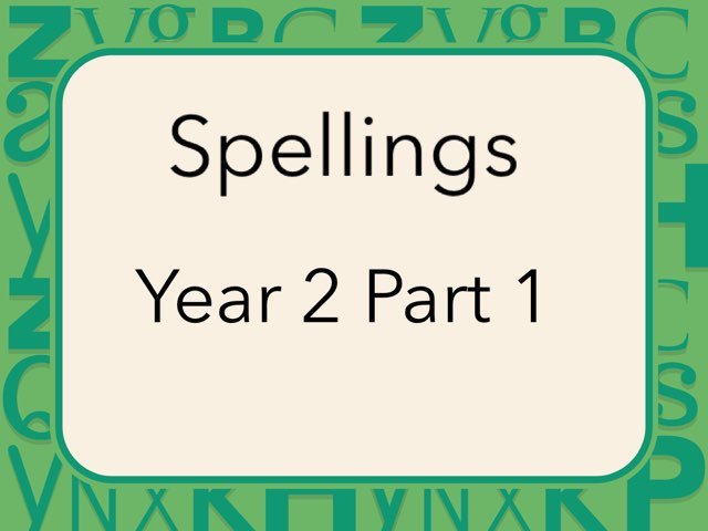 Spellings Year 2 Part 1 by Heather Cooper