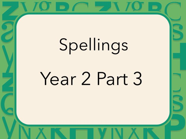 Spellings Year 2 Part 3 by Heather Cooper