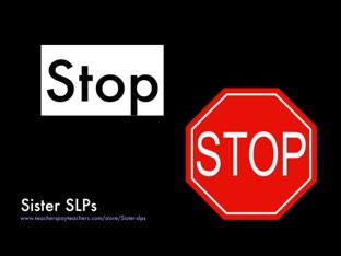 Stop: Sister SLPs by Becky Price