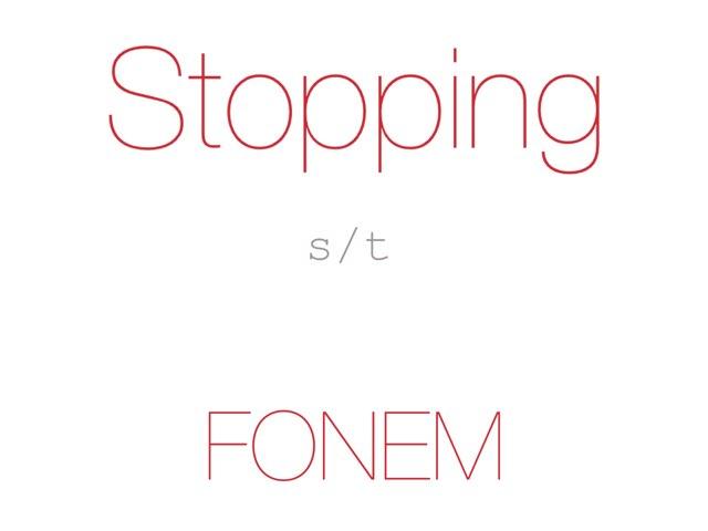 Stopping /s t/ FONEM - www.MinKusineMaria.dk by Min Kusine Maria