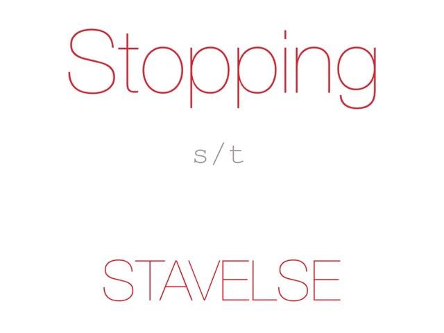 Stopping /s t/ STAVELSE - www.MinKusineMaria.dk by Min Kusine Maria