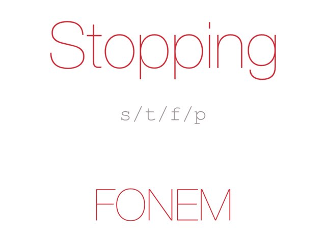Stopping /s t f p/ FONEM - www.MinKusineMaria.dk by Min Kusine Maria