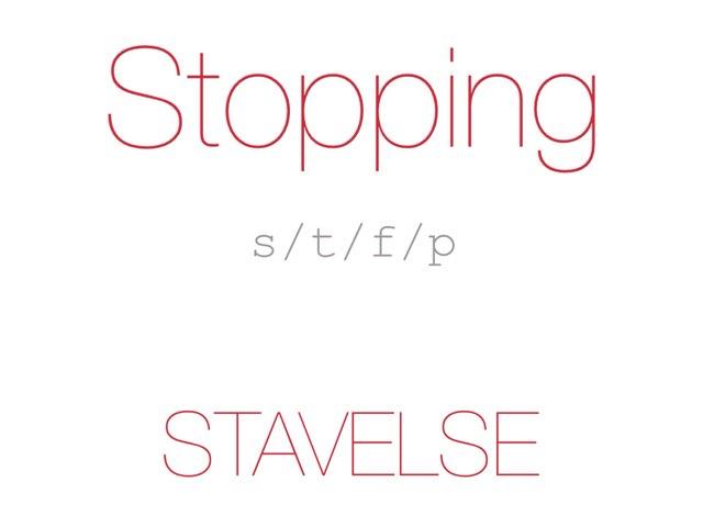 Stopping /s t f p/ STAVELSE - www.MinKusineMaria.dk by Min Kusine Maria
