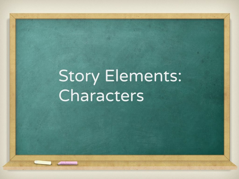 Story Elements: Characters by Blancaflor Hernandez