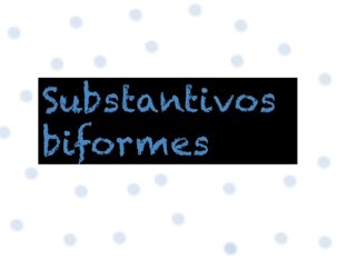 Substantivos Uniformes  by Gabriela Menache