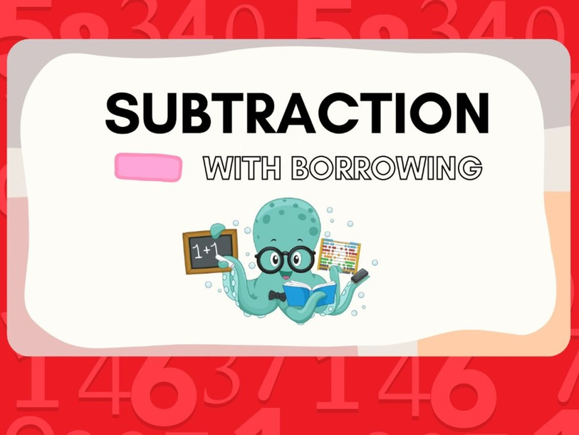 Subtraction with Borrowing by Sidmarie Fultonberg