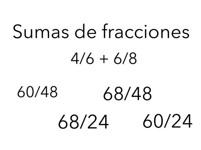 Sumas De Fracciones by Xavi González Ibáñez