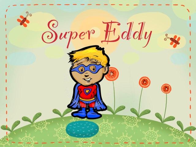 Super Eddy by Iris Warren