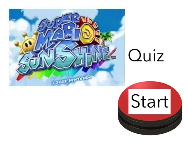 Super Mario Sunshine Quiz by Dylan  Martinez