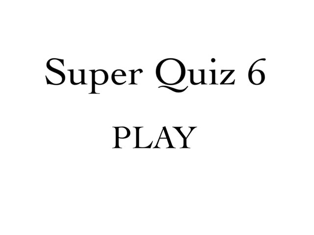 Super Quiz 6 by Flavia Oshima