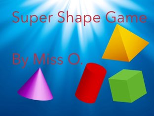 Super Shape Game by Christine OGorman