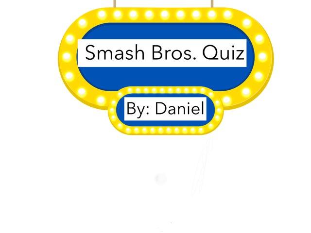 Super Smash Bros. Quiz by Daniel  Vaca
