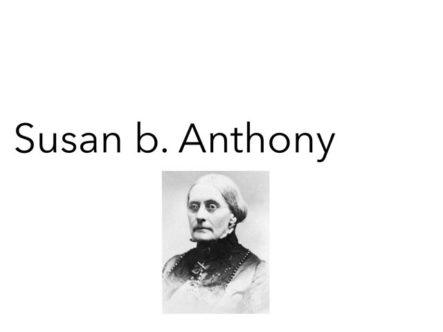 Susan B. Anthony by Danielle Moore