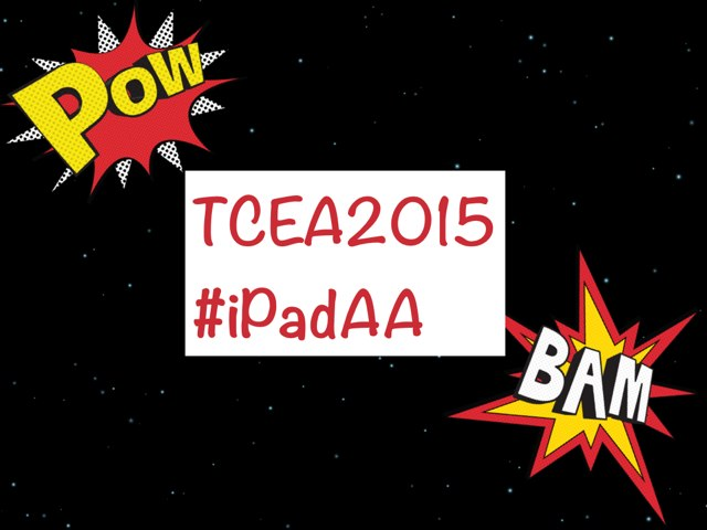 TCEA 15 Promo #iPadAA by Courtney Selby