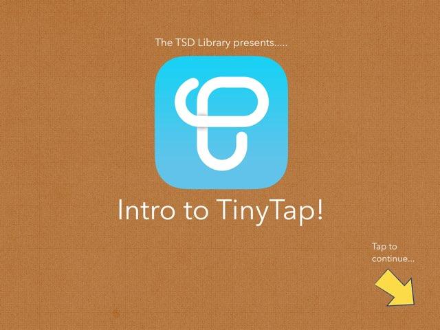 TSD TinyTap Intro by TSD Library