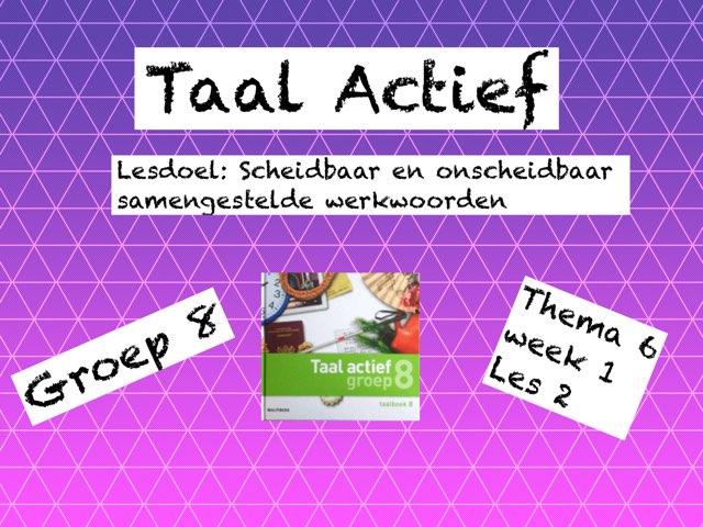 Taal Actief  by Denise ter Beek