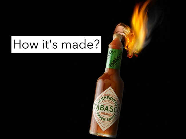 Tabasco - How It's Made by Pop Quiz
