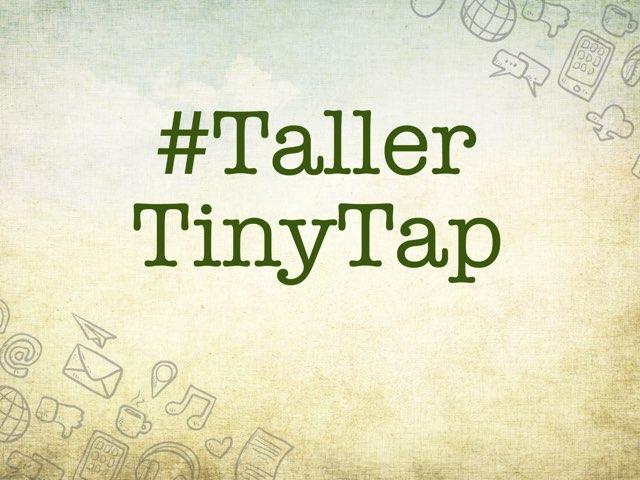 Taller TinyTap by Elysia Edu