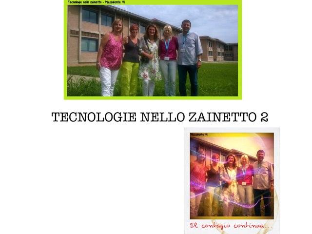 Tecnologie Nello Zainetto by Maestra Samy